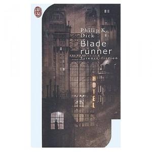Blade Runner - livre de Philip K. Dick