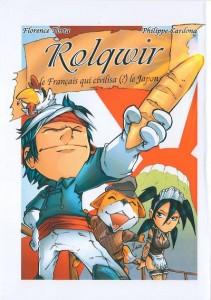 Rolqwir, le français qui civilisa (?) le Japon par Cardona et Torta