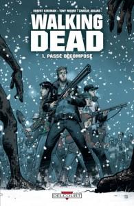 Walking Dead - tome 1 : Passé Décomposé