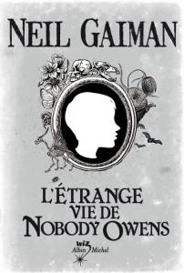 Gaiman Neil - L'Étrange vie de Nobody Owens Graveyardbook-202x300