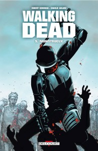 Walking Dead - tome 5 : Monstrueux