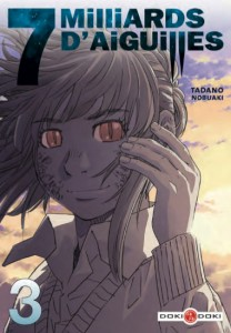 7 milliards d'aiguilles - tome 3 de Tadano Nobuaki