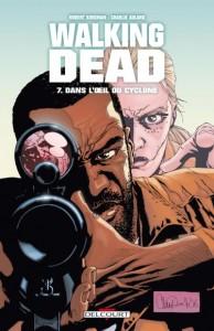 Walking Dead - tome 7 : Dans l'oeil du cyclone de Robert Kirkman
