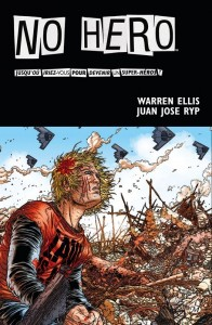 No Hero de Warren Ellis et Juan Jose Ryp