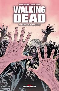 Walking Dead - tome 9 - Ceux qui restent