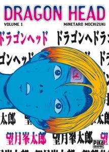 Dragon Head - tome 1 de Minetaro Mochizuki