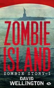 Zombie Island (Zombie Story - tome 1) de David Wellington