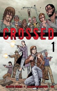 Crossed - tome 1 de Garth Ennis et Jacen Burrows