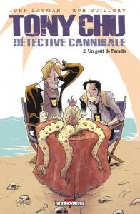 Tony Chu, détective cannibale - tome 2 - un goût de paradis