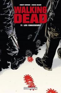 Walking Dead - tome 11 : Les chasseurs de Robert Kirkman et Charlie Adlard