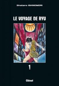 Le voyage de Ryu - tome 1 de Shôtarô Ishinomori