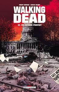 Walking Dead - tome 12 : Un monde parfait de r. Kirkman et C. Adlard