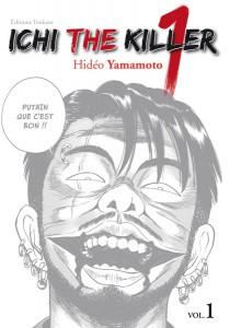 Ichi the killer - tome 1 de Hideo Yamamoto