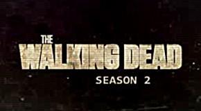 Trailers pour la deuxième saison de The Walking Dead, la série