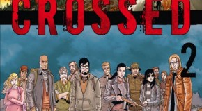 Crossed – tome 2 de Garth Ennis et Jacen Burrows