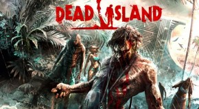[Jeu Video] Test de Dead Island