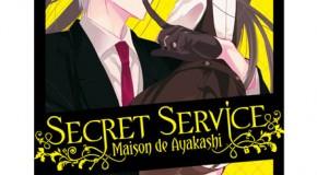 Kurokawa annonce Secret Service – Maison de Ayakashi