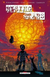Rising Stars - tome 1 : Né dans le feu