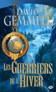 Les Guerriers de l'hiver de David Gemmell