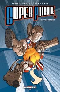 Super Patriote - tome 1 de Robert Kirkman