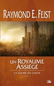 Un royaume assiégé de Raymond E. Feist
