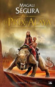 Le Prix d'Alaya de Magali Ségura