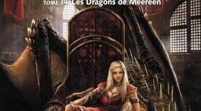 Le Trone de Fer, Les Dragons de Meereen, tome 14 de George R.R. Martin.