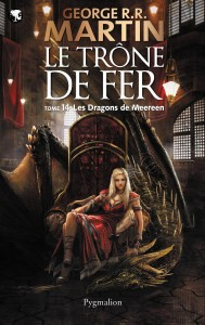 Le trône de fer - tome 14 : les dragons de Meeren