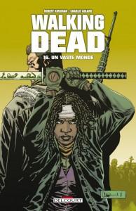 Walking Dead - tome 16 : Un vaste monde