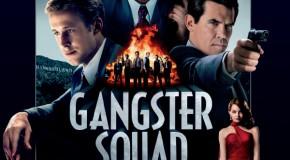 [Cinema] Gangster Squad de Ruben Fleischer