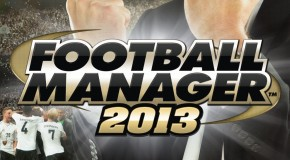 [Jeu Video] Test de Football Manager 2013