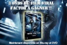 Concours Viral Factor