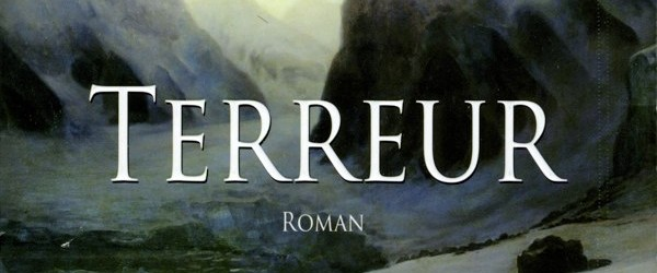 Critique : Terreur de Dan Simmons.