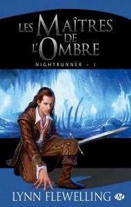 Nightrunner - tome 1 : Les maitres de l'ombre