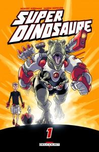 Super Dinosaure - tome 1 de Robert Kirkman et Jason Howard