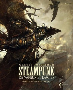 Steampunk, de vapeurs et d'acier