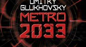 Metro 2033 de Dimitri Glukhovski