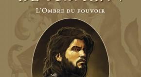 Le Bâtard de Kosigan – L'Ombre du Pouvoir de Fabien Cerutti.