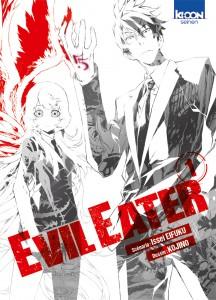 Evil Eater  - tome 1