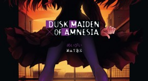 Dusk Maiden of Amnesia – tomes 1 et 2 de Maybe