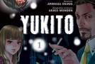Yukito – tome 1 par Arimasa Osawa et Akiko Monden