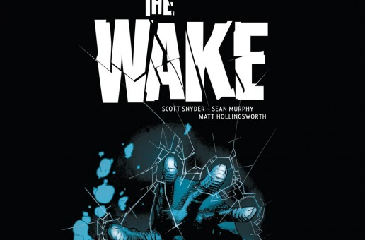 The Wake de Scott Snyder et Sean Murphy