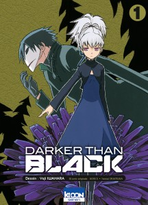 Darker Than Black - tome 1