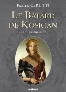 La bâtard de Kosigan - tome 2