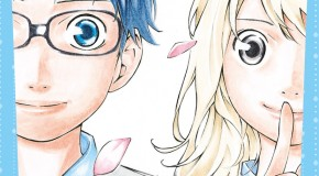Your Lie in April – tomes 1 et 2 de Naoshi Arakawa