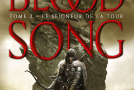 Le Seigneur de la Tour, Blood Song tome 2 de Anthony Ryan.