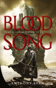 Blood Song - tome 2 - Le Seigneur de la Tour