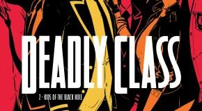Deadly Class – tome 2 de Rick Remender et Wes Craig