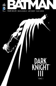 Batman - Dark Knight III - tome 1