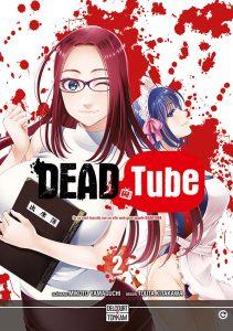 Dead Tube - tome 2